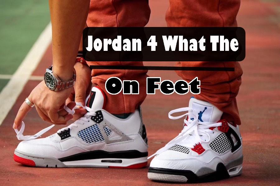 Air Jordan 4 What The on feet look
