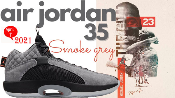 Air Jordan 35 Smoke Grey